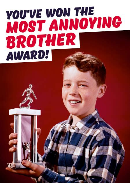 Most Annoying Brother Funny Birthday Card £2