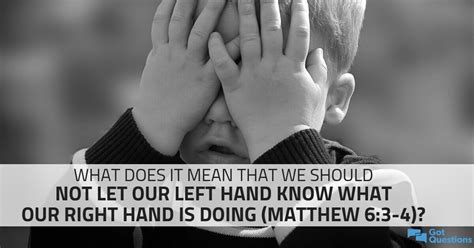 What does it mean that we should not let our left hand